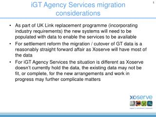 iGT Agency Services migration considerations