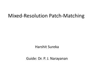 Mixed-Resolution Patch-Matching