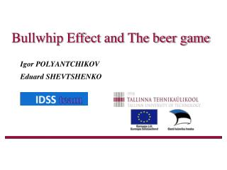 Bullwhip Effect and The beer game