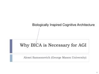 Why BICA is Necessary for AGI