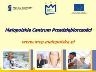 Małopolskie Centrum Przedsiębiorczości mcp.malopolska.pl
