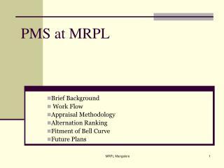 PMS at MRPL