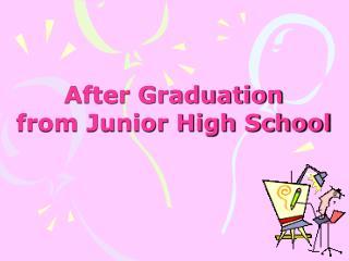 After Graduation from Junior High School
