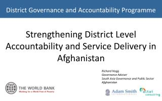 Strengthening District Level Accountability and Service Delivery in Afghanistan