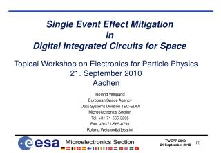 Single Event Effect Mitigation in Digital Integrated Circuits for Space