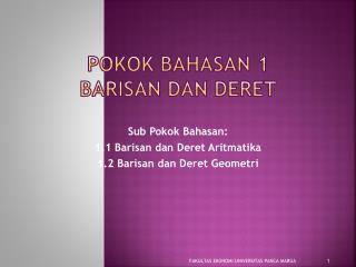 POKOK BAHASAN 1  BARISAN DAN DERET