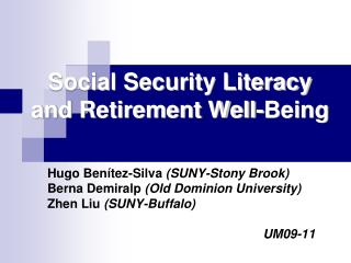 Social Security Literacy and Retirement Well-Being