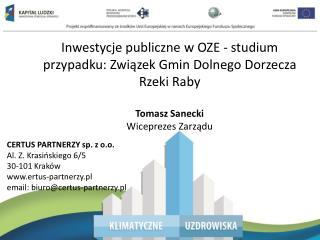 Inwestycje publiczne w OZE - studium przypadku:  Związek  Gmin Dolnego Dorzecza Rzeki  Raby
