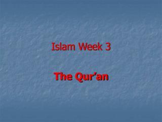 Islam Week 3