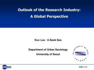 Outlook of the Research Industry:  A Global Perspective