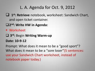 L. A. Agenda for Oct. 9, 2012