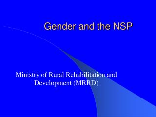 Gender and the NSP