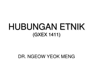 HUBUNGAN ETNIK  (GXEX 1411)