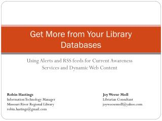 Using Alerts and RSS feeds for Current Awareness Services and Dynamic Web Content