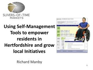 Using Self-Management Tools to empower residents in Hertfordshire and grow local Initiatives