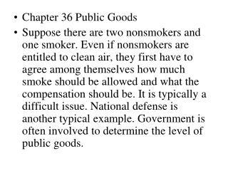Chapter 36 Public Goods
