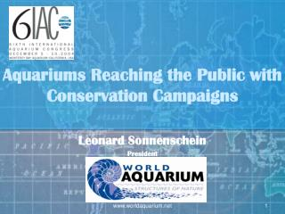 Aquariums Reaching the Public with Conservation Campaigns