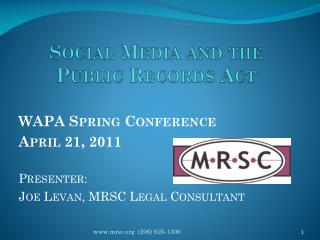 Social Media and the Public Records Act
