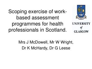 Scoping exercise of work-based assessment programmes for health professionals in Scotland.
