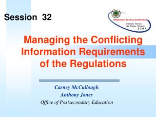 Managing the Conflicting Information Requirements  of the Regulations