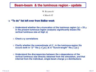 Beam-beam  & the lum in ous region - update