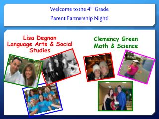 Welcome to the 4 th  Grade Parent Partnership Night!