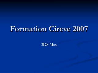 Formation Cireve 2007