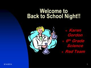 Welcome to  Back to School Night!!