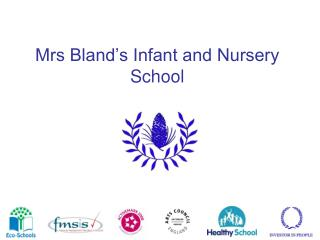 Mrs Bland's Infant and Nursery School
