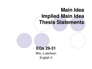 Main Idea  Implied Main Idea Thesis Statements
