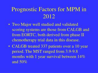 Prognostic Factors for MPM in 2012