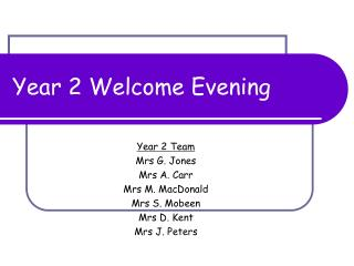 Year 2 Welcome Evening