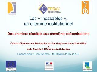 Financement : Contrat Plan Etat Région 2007-2013