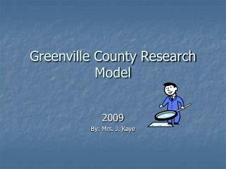 Greenville County Research Model