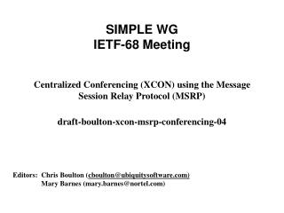 SIMPLE WG IETF-68 Meeting