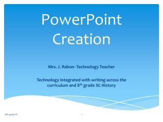 PowerPoint Creation