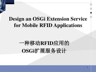 Design an OSGi Extension Service for Mobile RFID Applications