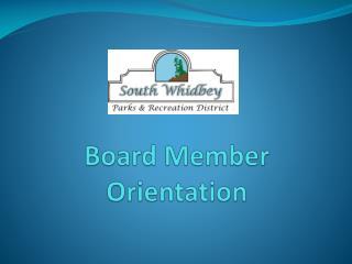 Board Member Orientation