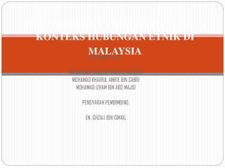 PERLEMBAGAAN MALAYSIA DALAM KONTEKS HUBUNGAN ETNIK DI MALAYSIA
