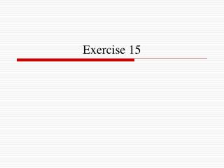 Exercise 15