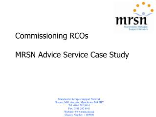 Commissioning RCOs  MRSN Advice Service Case Study
