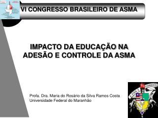 VI CONGRESSO BRASILEIRO DE ASMA