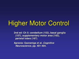 Higher Motor Control