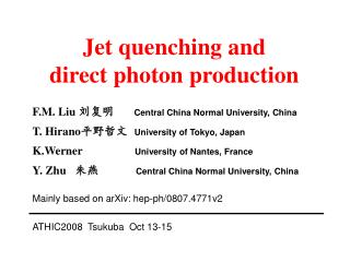 Jet quenching and  direct photon production