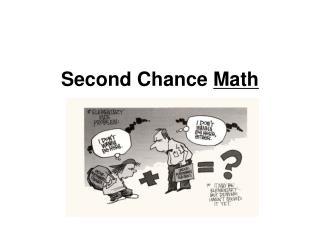 Second Chance  Math