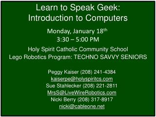 Learn to Speak Geek:  Introduction to Computers