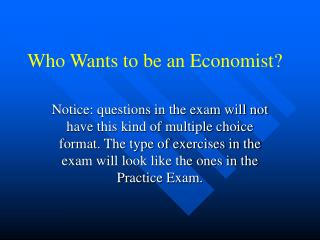 Who Wants to be an Economist?