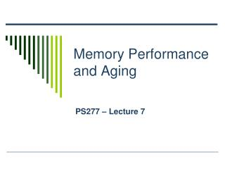 Memory Performance and Aging