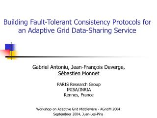 Building Fault-Tolerant Consistency Protocols for an Adaptive Grid Data-Sharing Service