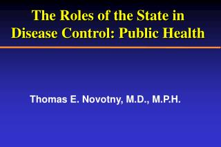 The Roles of the State in Disease Control: Public Health